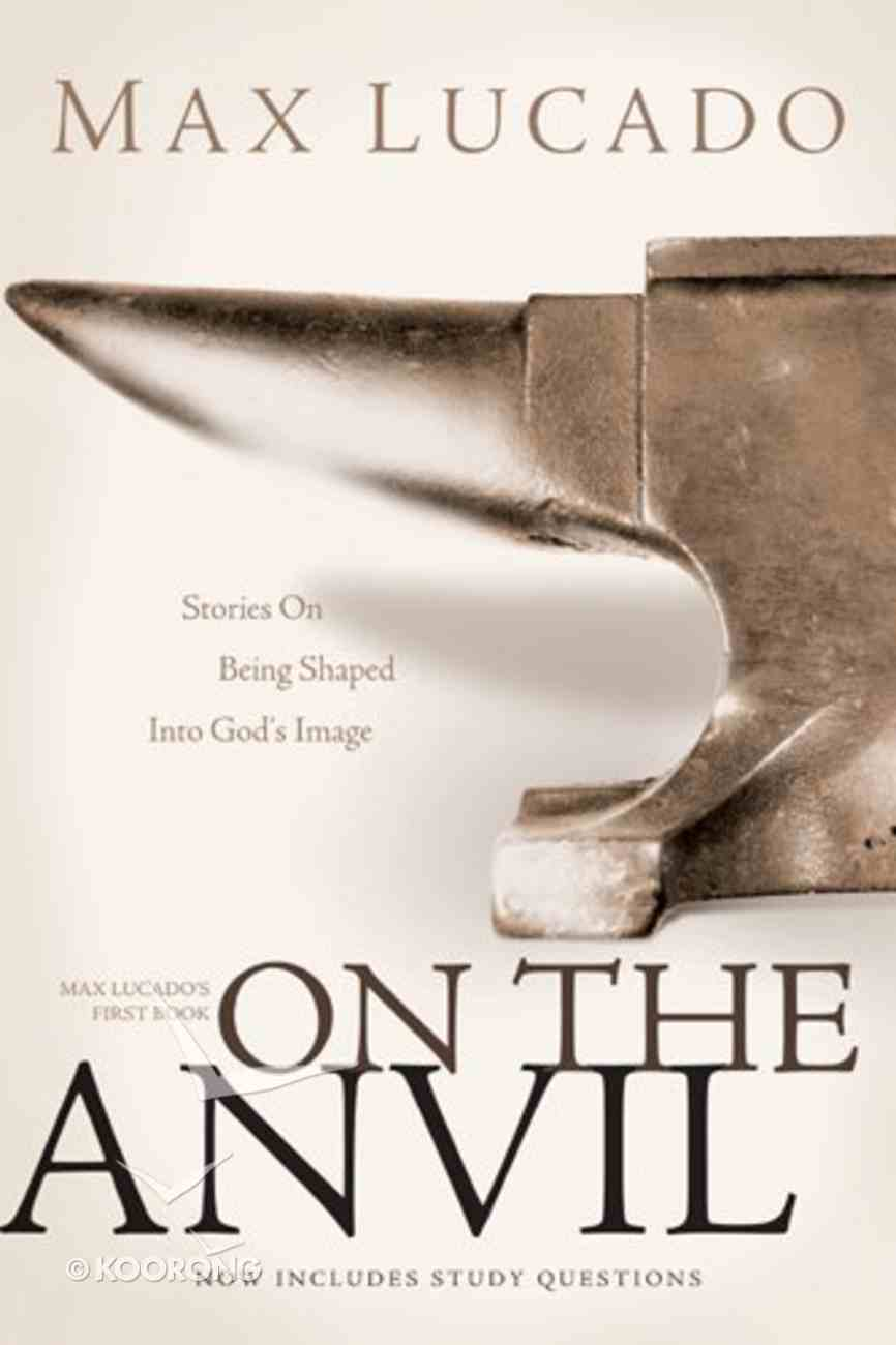 On the Anvil (Includes Study Questions) Paperback