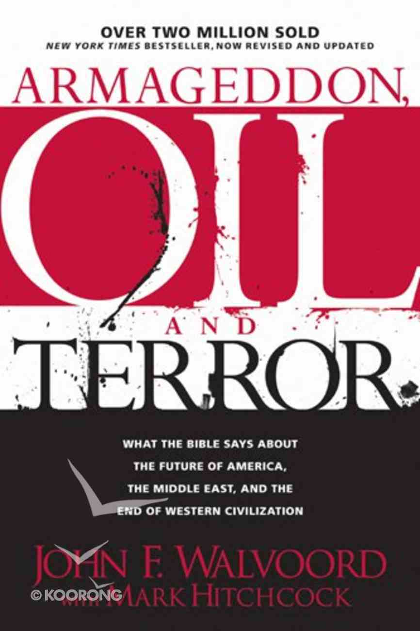 Armageddon, Oil and Terror Paperback