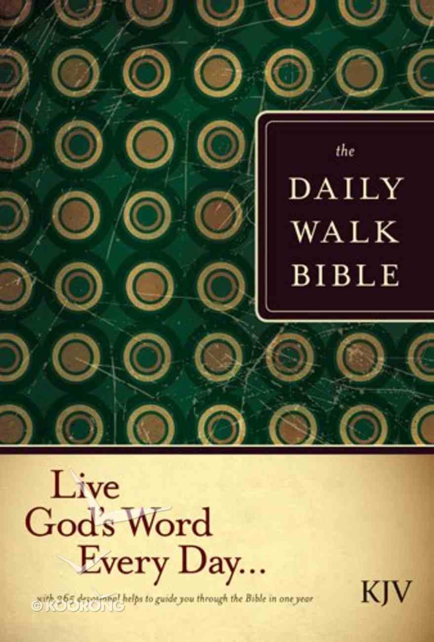 The KJV Daily Walk Bible (Black Letter Edition) Paperback