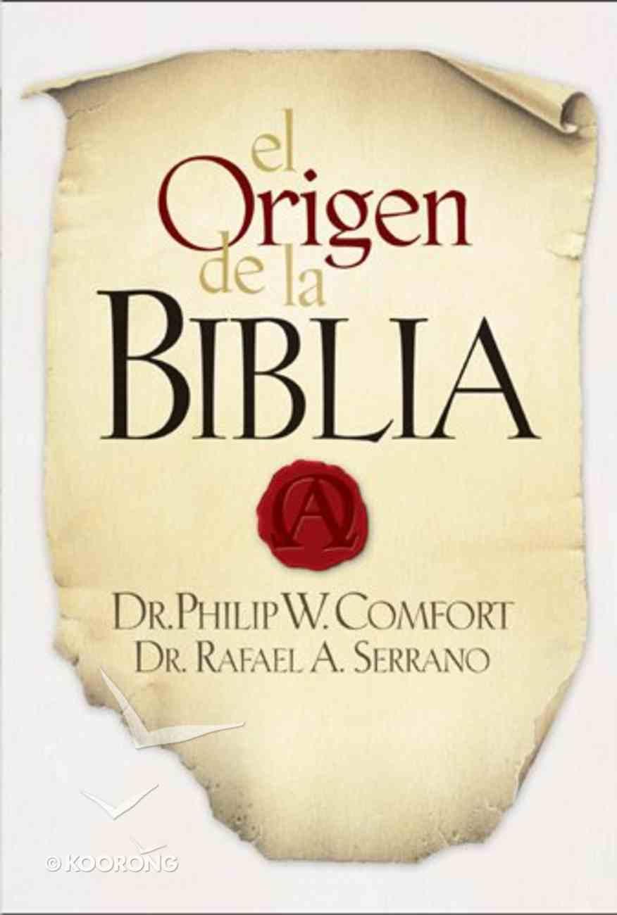 El Origen De La Biblia (The Origin Of The Bible) Hardback