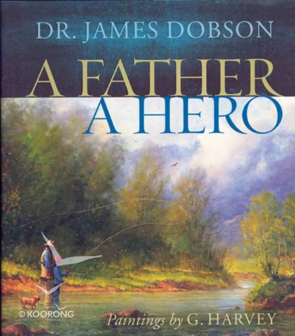Father, a Hero, a Hardback
