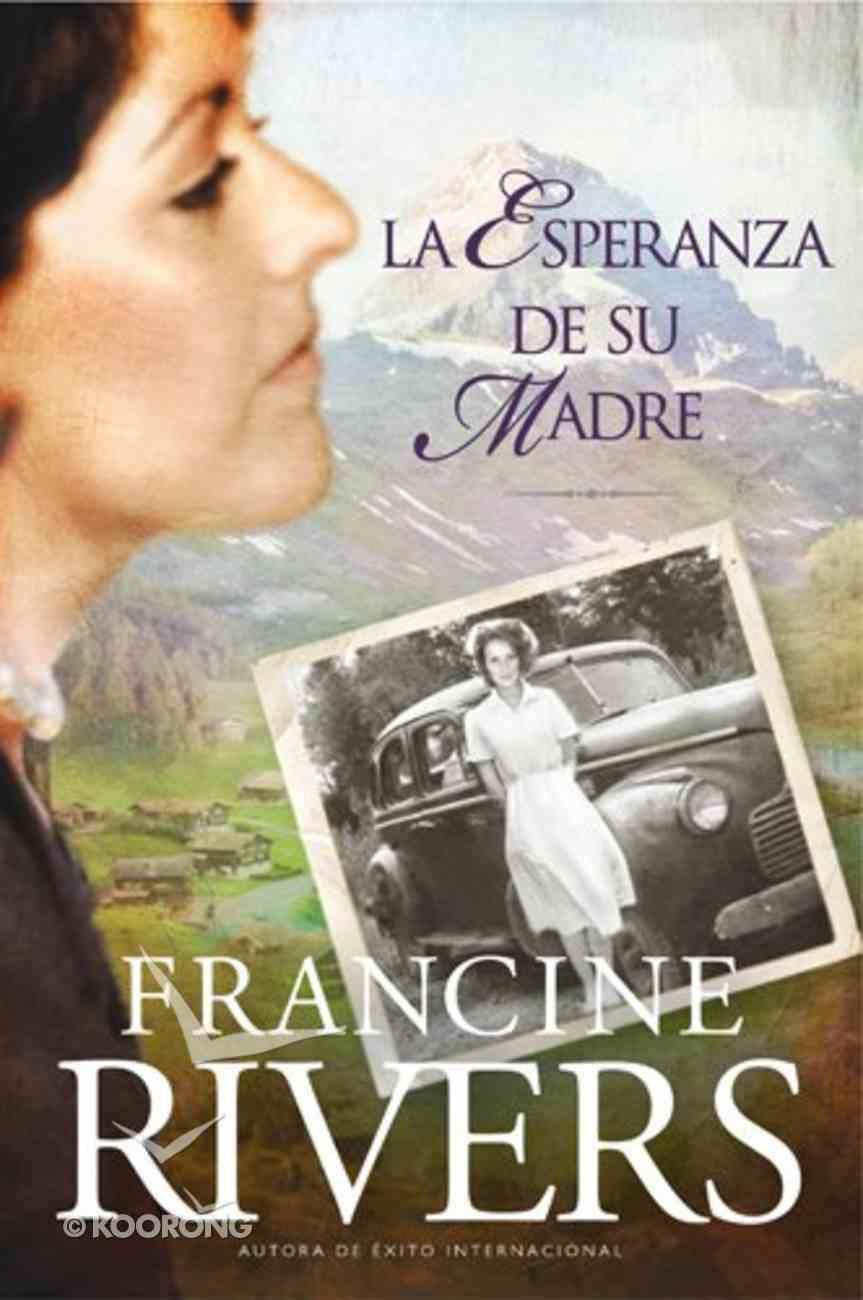 El Legado De Marta #01: La Esperanza De Su Madre (Marta's Legacy #01: Her Mother's Hope) (#01 in Marta's Legacy Series) Paperback