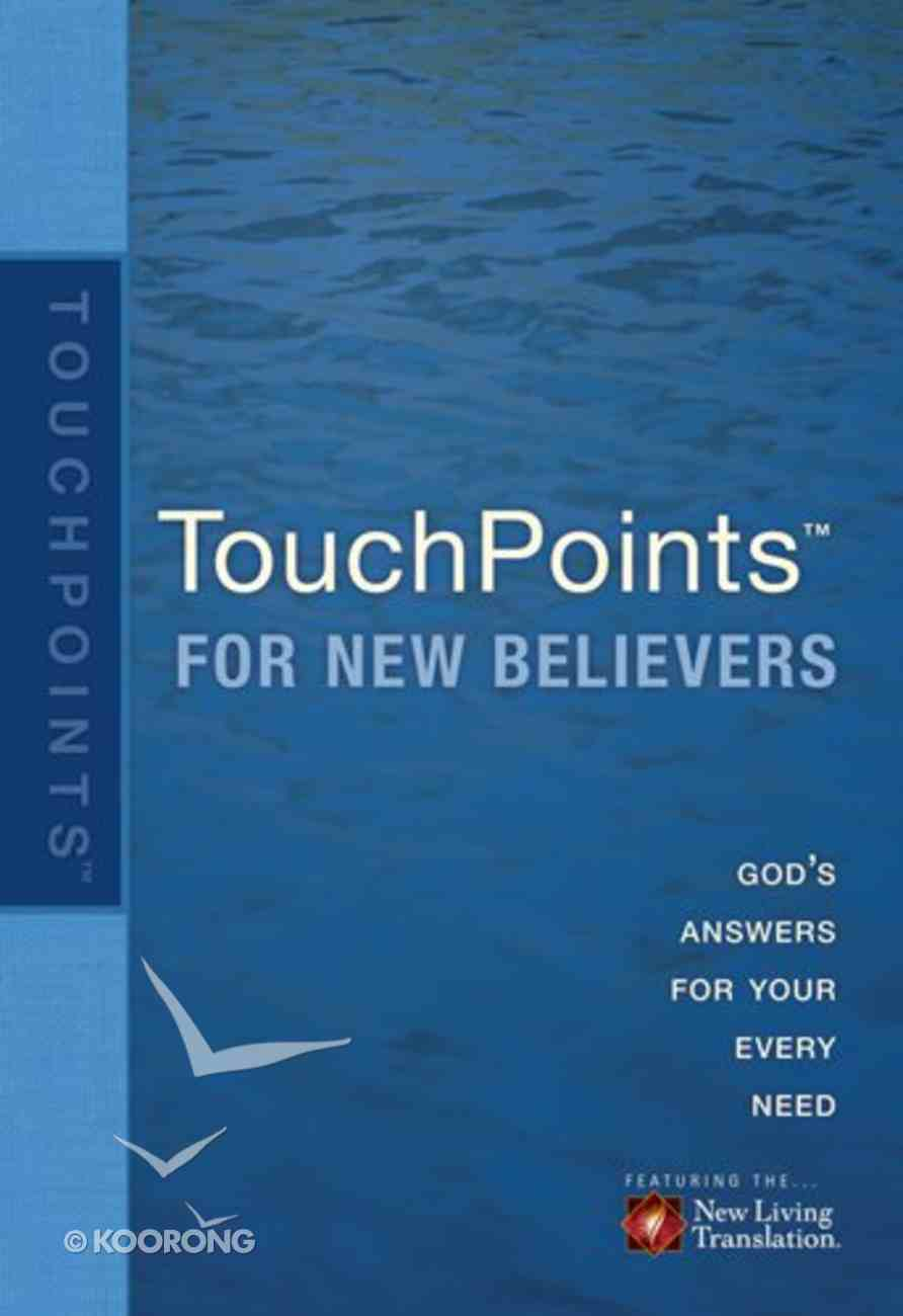 Touchpoints For New Believers Paperback