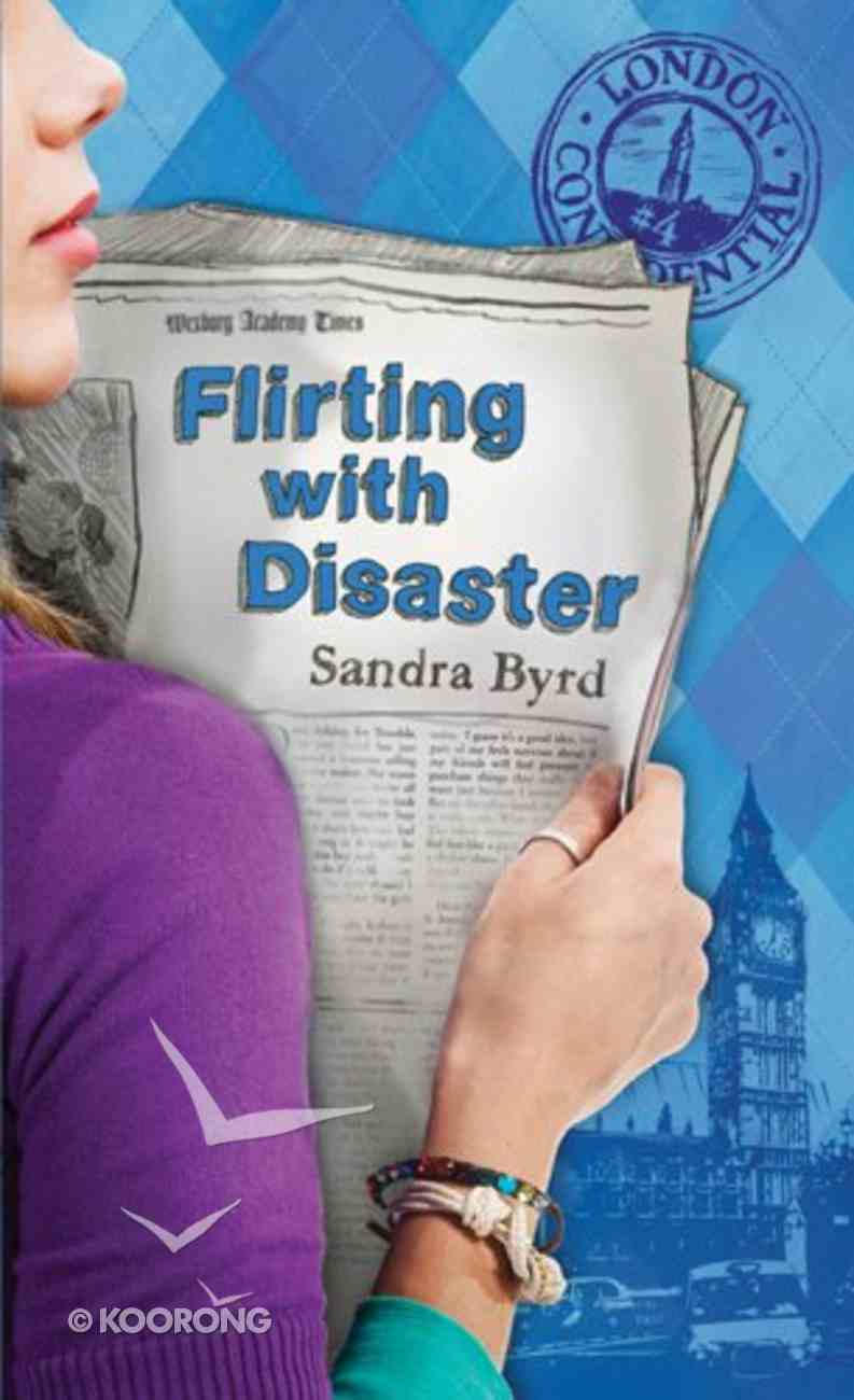 Flirting With Diaster (#04 in London Confidential Series) Paperback
