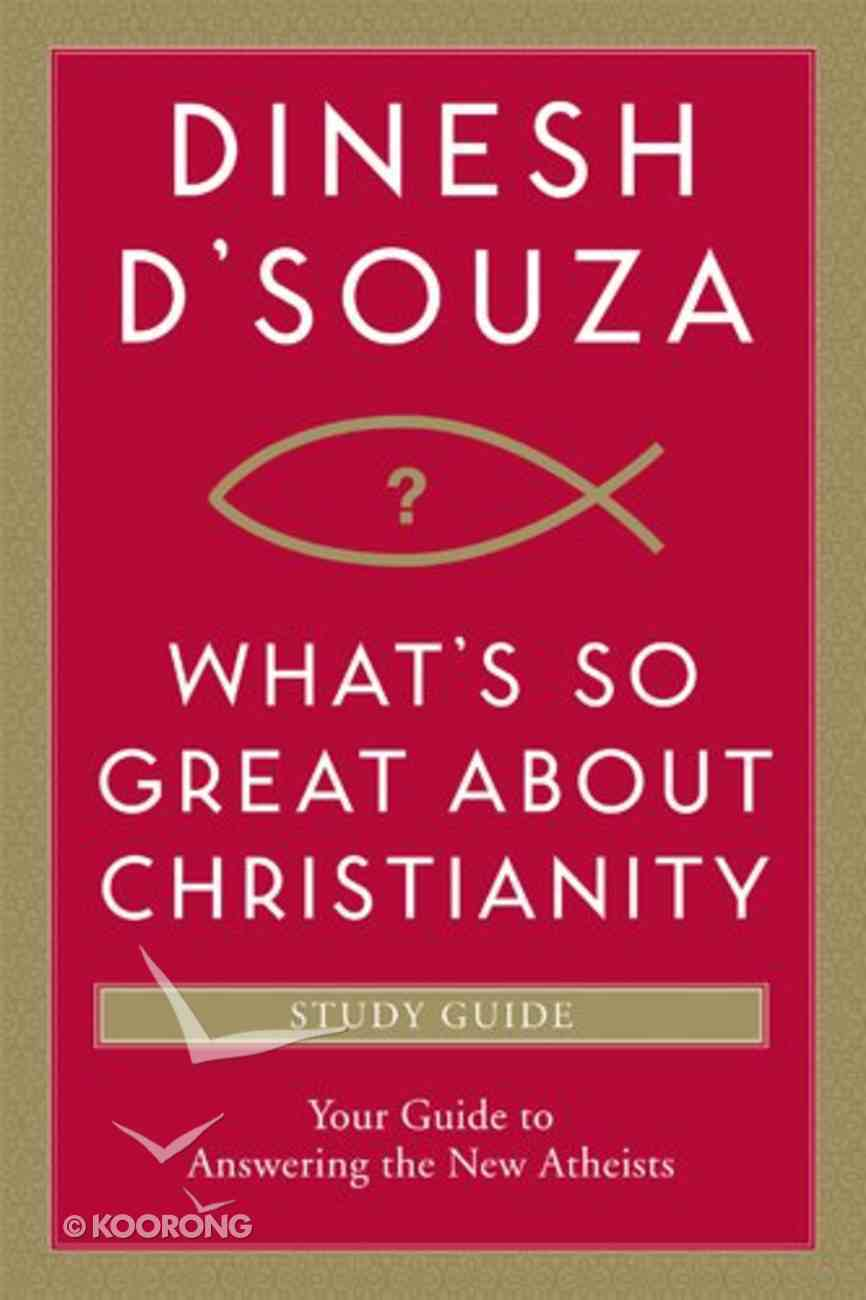 What's So Great About Christianity (Study Guide) Paperback