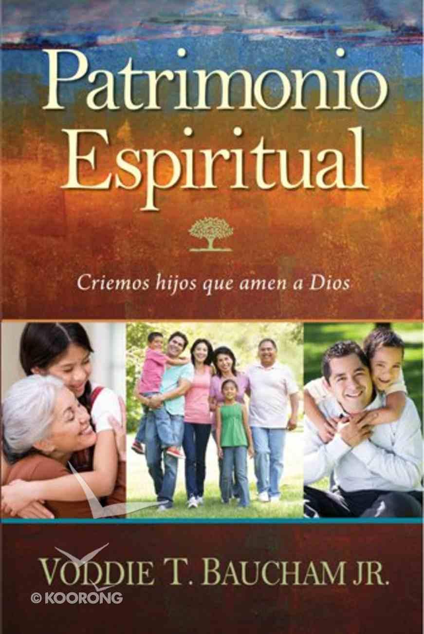Patrimonio Espiritual (Family Driven Faith) Paperback