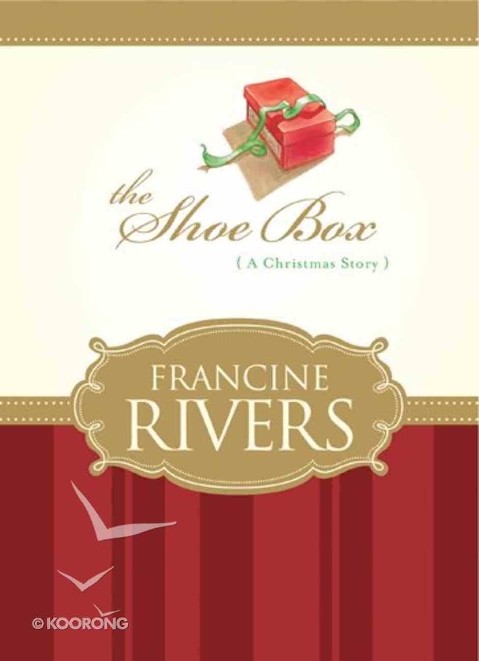 The Shoe Box: A Christmas Story Hardback