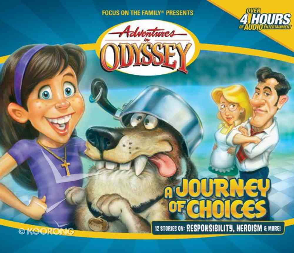 A Journey of Choices (New Look) (#20 in Adventures In Odyssey Audio Series) CD
