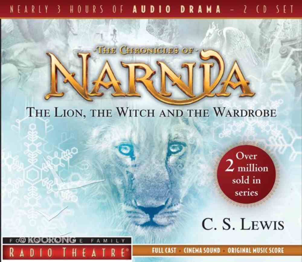 Radio Theatre: Lion, the Witch, and the Wardrobe, the (2 Cds) CD