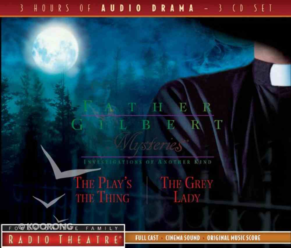 Radio Theatre #03: Father Gilbert Mysteries (3 CDS) (#03 in Father Gilbert Mysteries Radio Series) CD