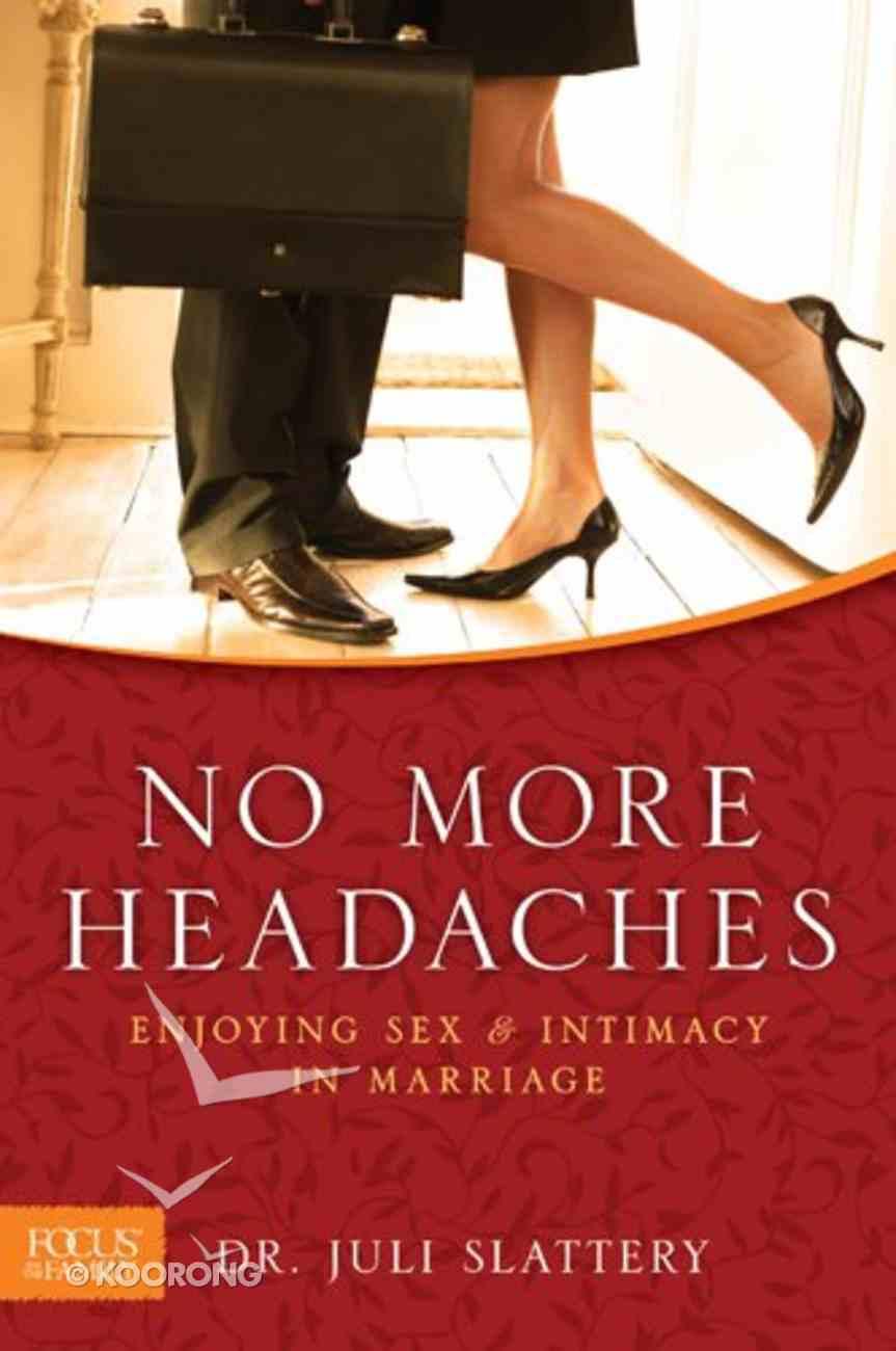 No More Headaches Paperback