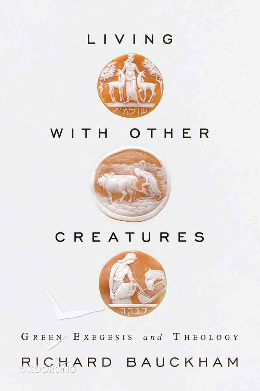 Living With Other Creatures Paperback