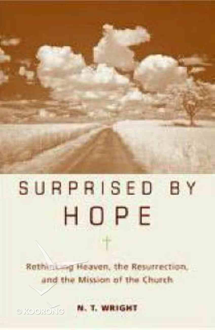 Surprised By Hope Hardback