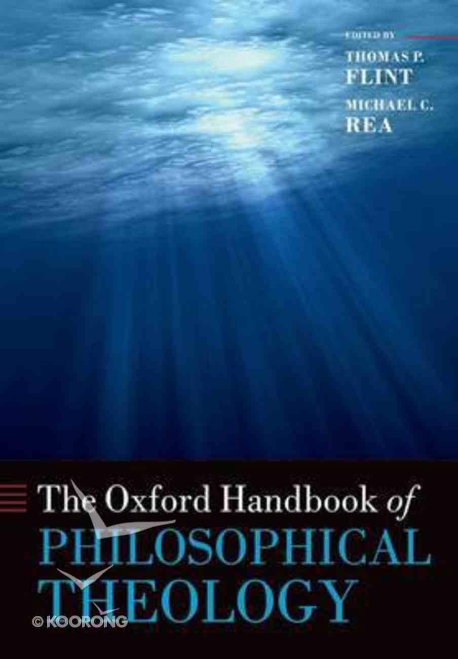 Oxford Handbook of Philosophical Theology Paperback