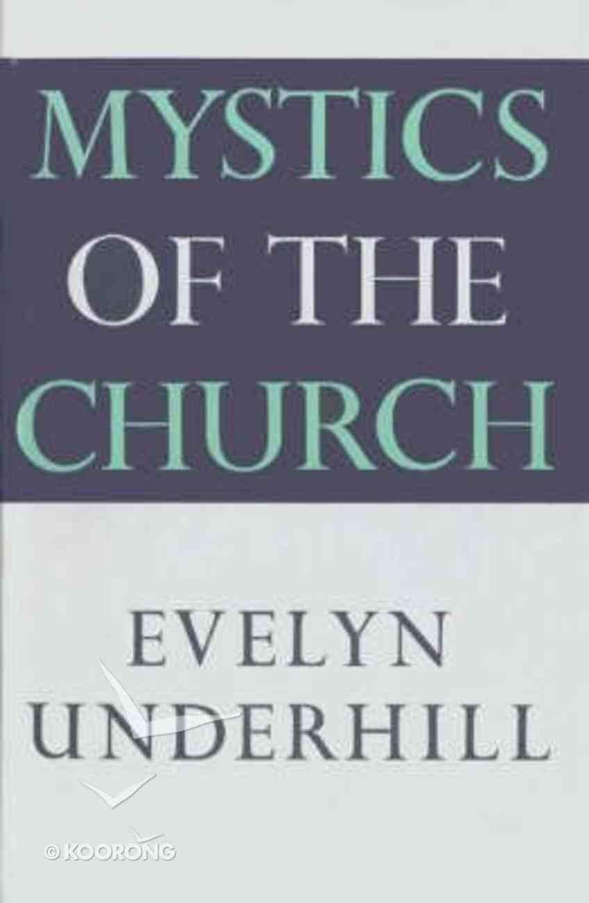 Mystics of the Church Hardback