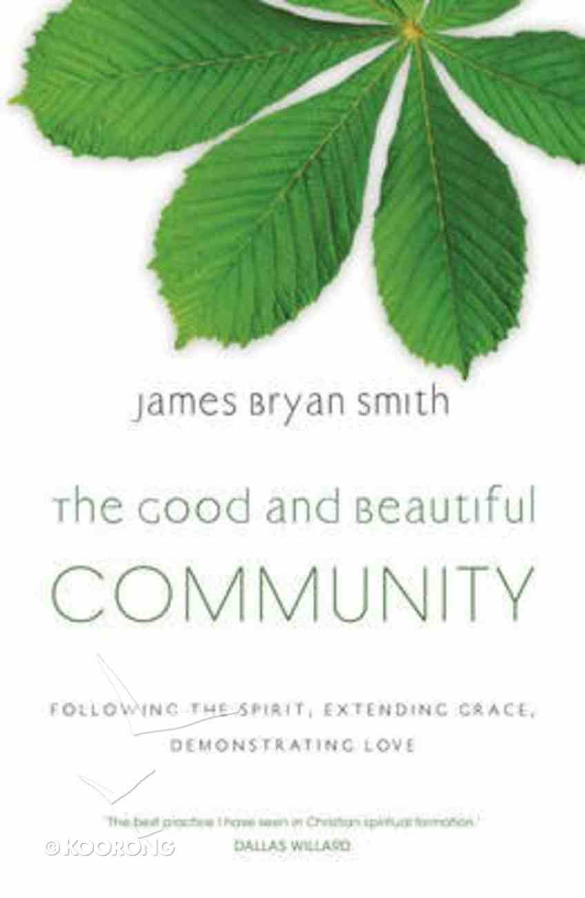 The Good and Beauitful Community Paperback