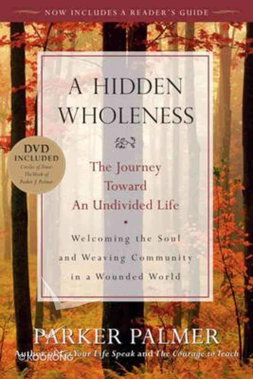 A Hidden Wholeness Paperback