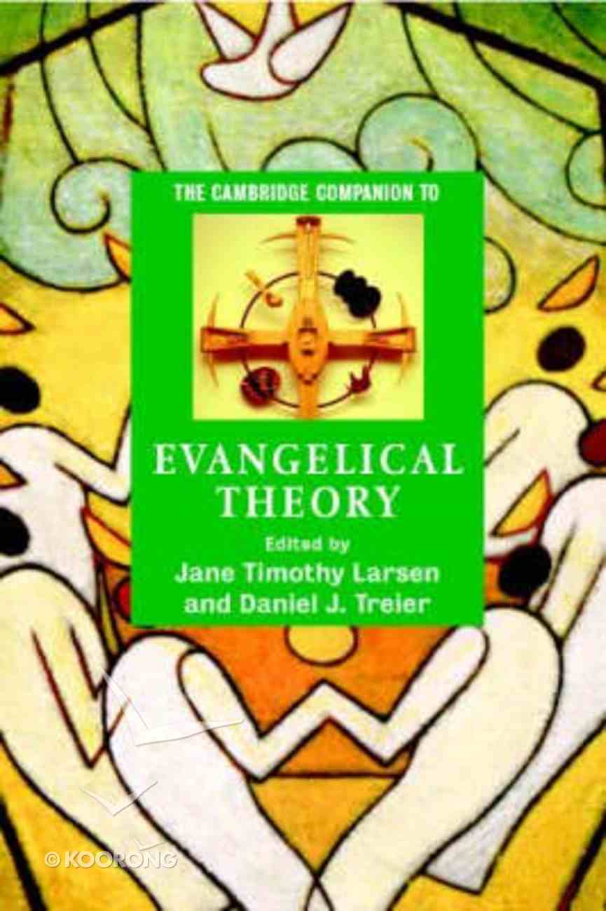 Cambridge Companion to Evangelical Theology Paperback