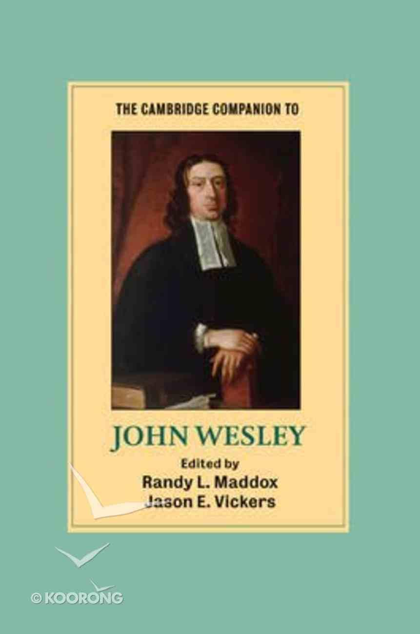 The Cambridge Companion to John Wesley Paperback