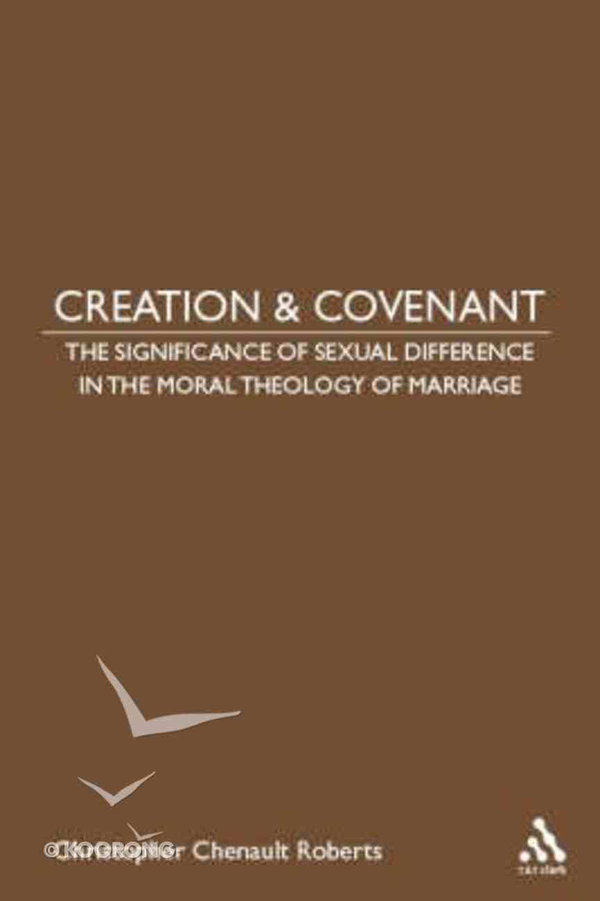 Creation and Covenant Hardback