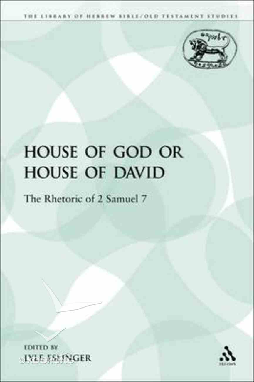 House of God Or House of David (Library Of Hebrew Bible/old Testament Studies Series) Paperback