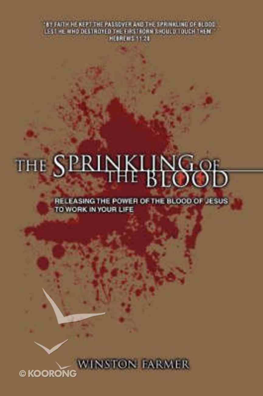 The Sprinkling of the Blood Paperback