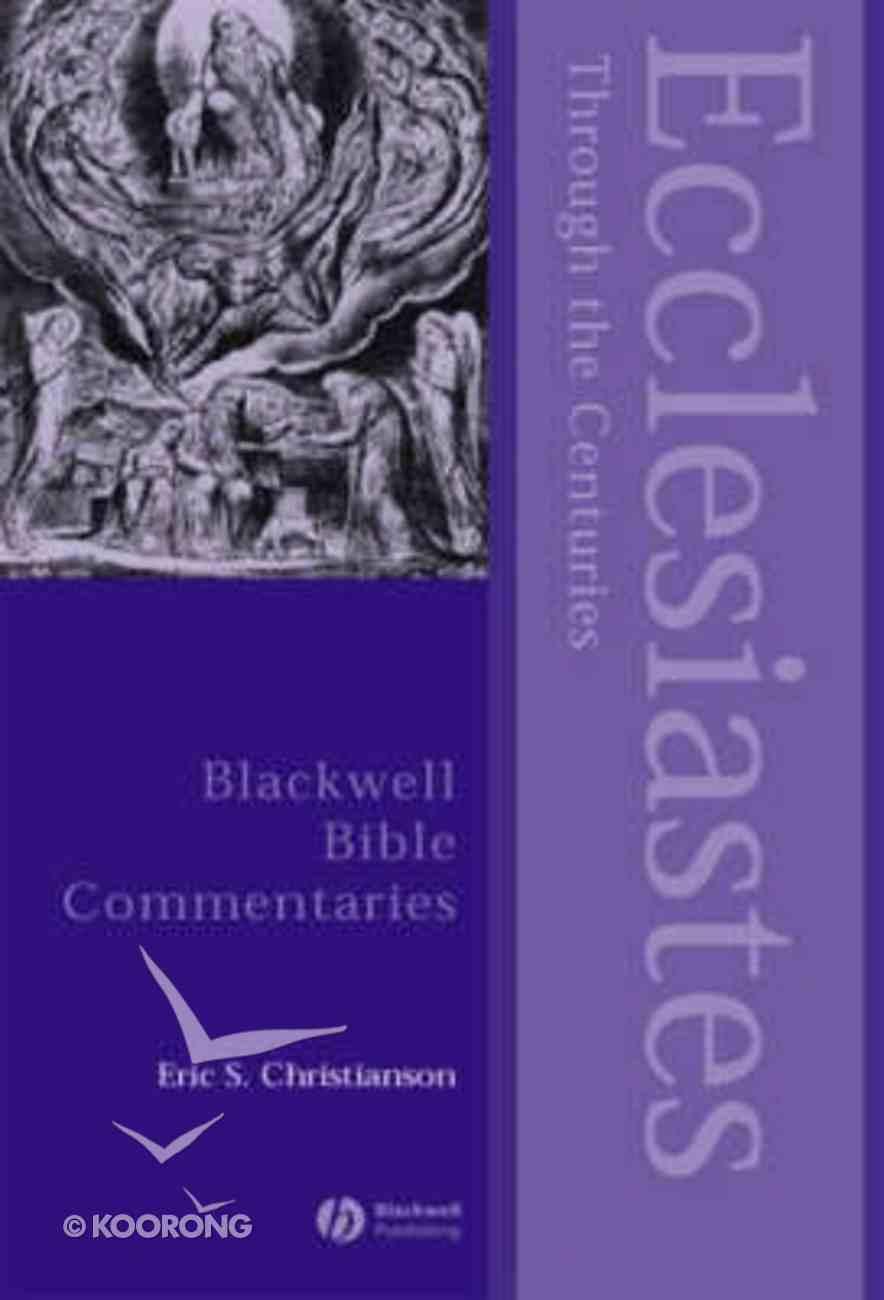 Ecclesiastes Through the Centuries Hardback