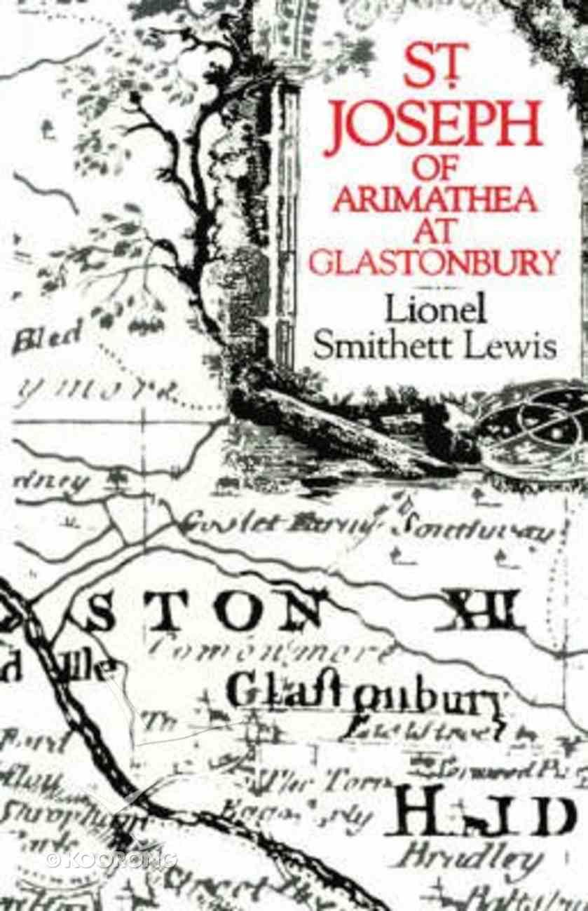 St Joseph of Arimathea At Glastonbury Paperback