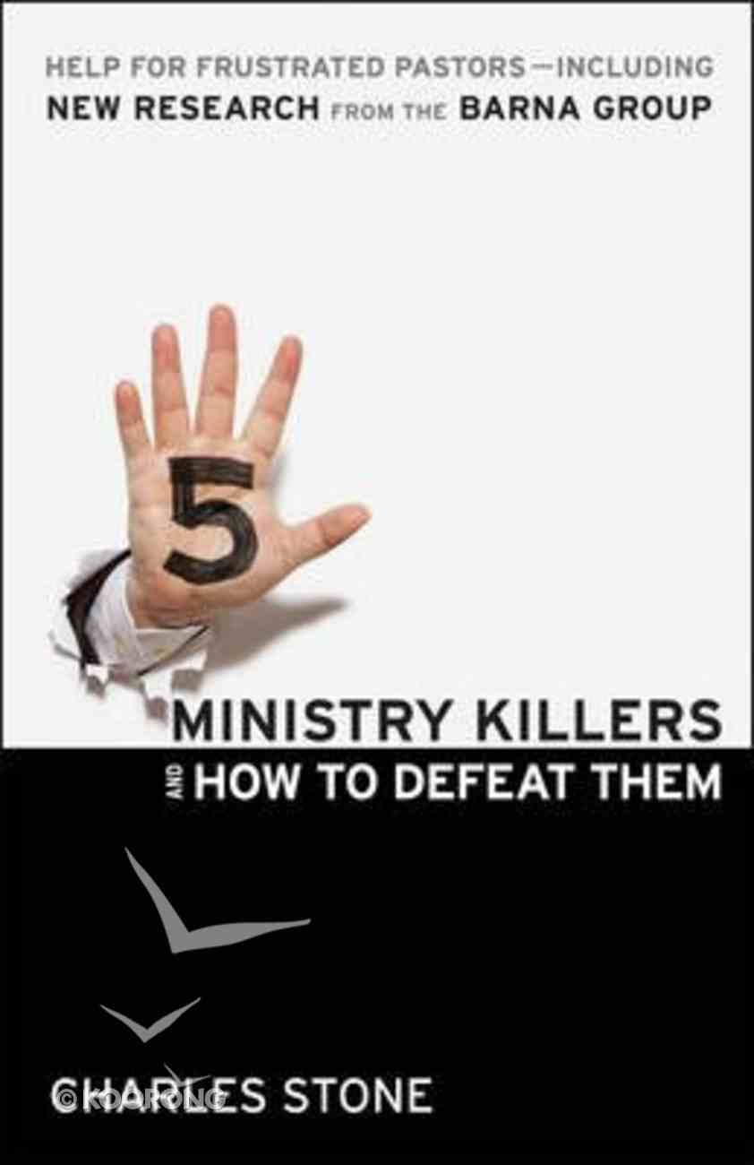 5 Ministry Killers & How to Defeat Them Paperback