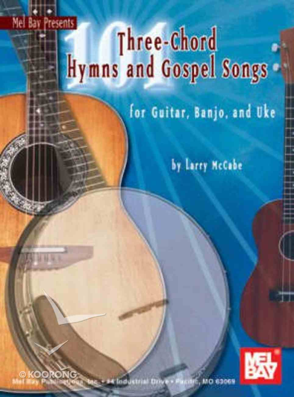 101 Three-Chord Hymns and Gospel Songs (Music Book) Paperback