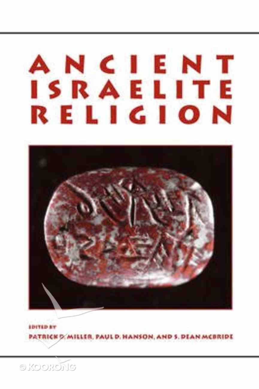 Ancient Israelite Religion Paperback
