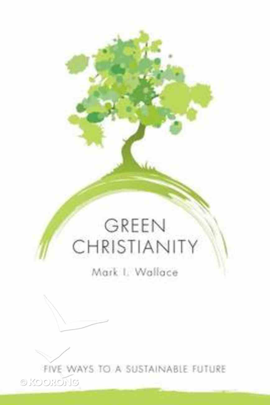 Green Christianity Paperback