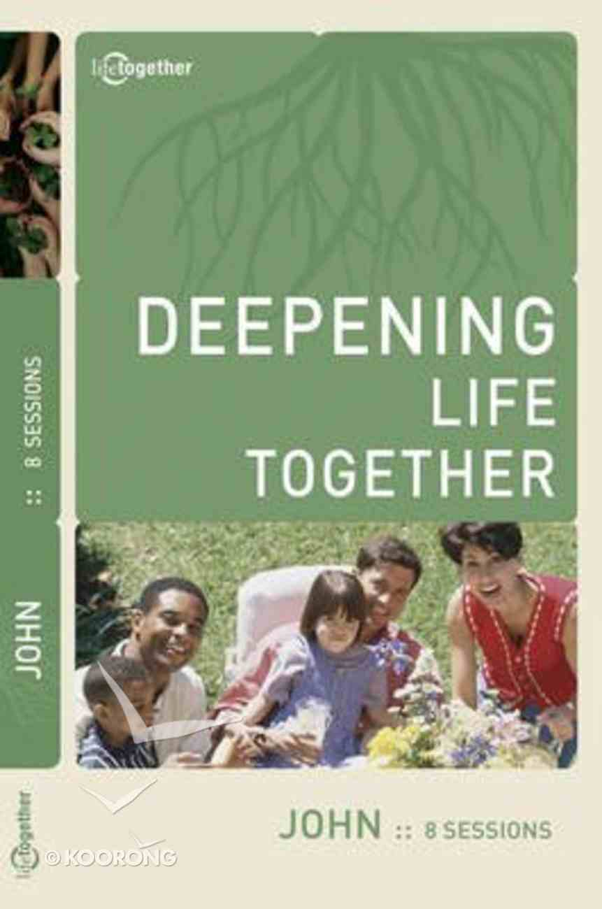 John (Deepening Life Together Series) Paperback