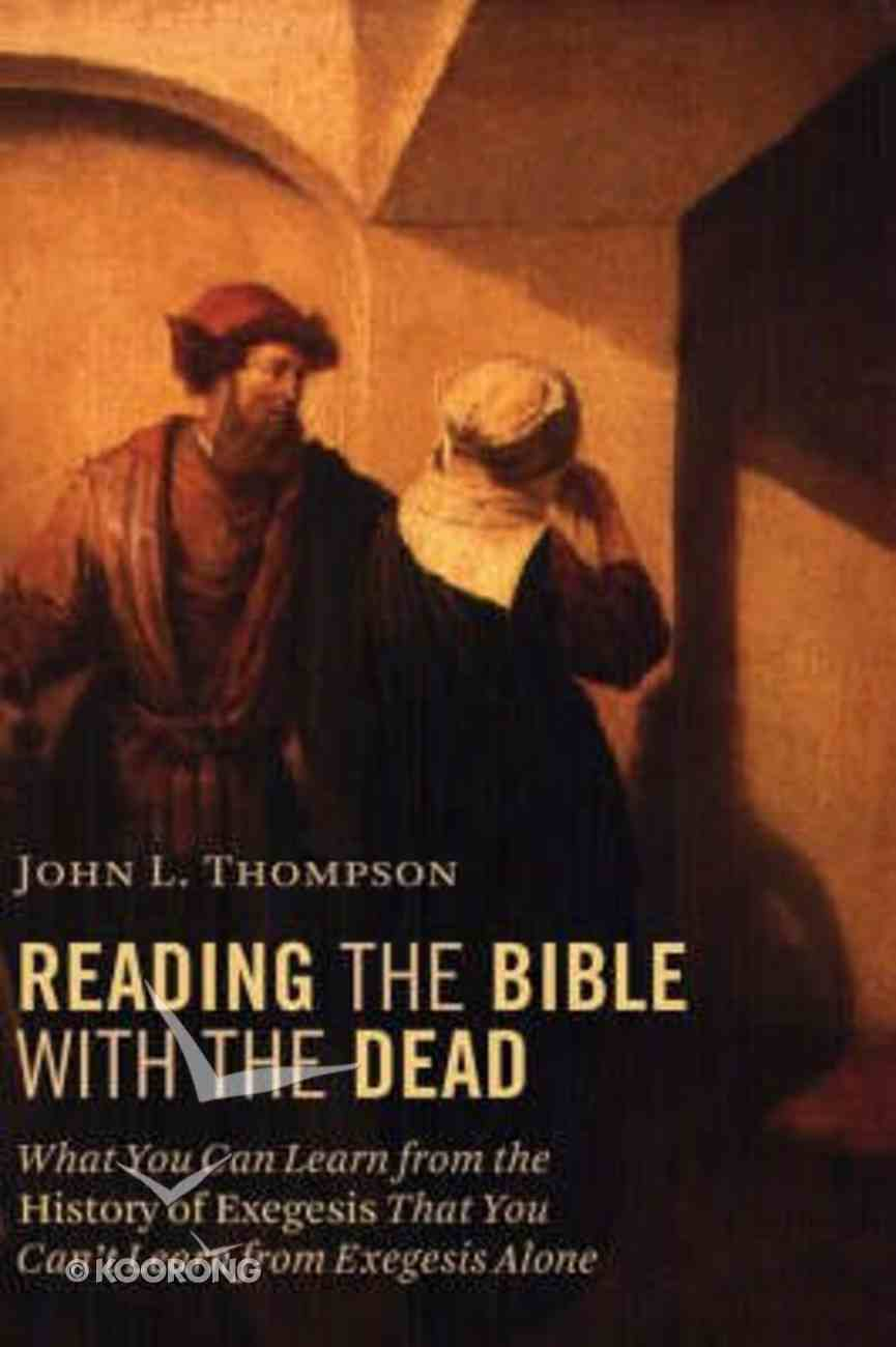 Reading the Bible With the Dead Paperback