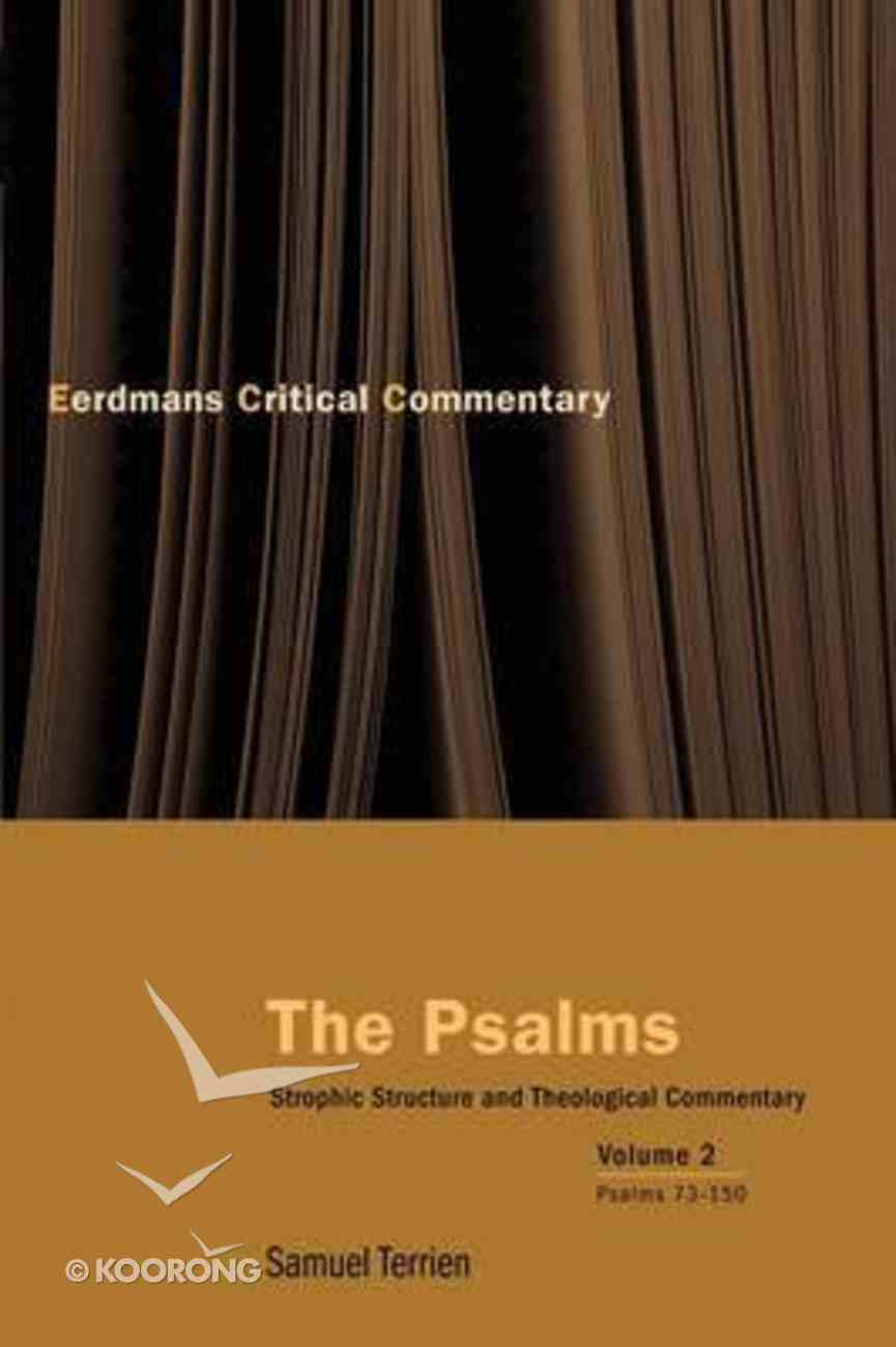 Psalms, the #02: Strophic Structure and Theological Commentary Paperback