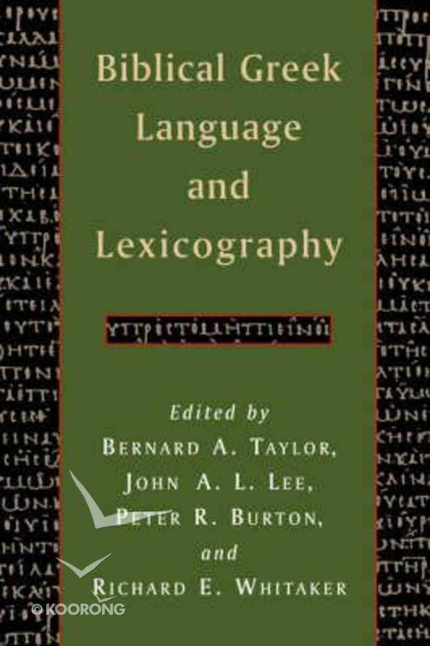 Biblical Greek Language and Lexicography Paperback