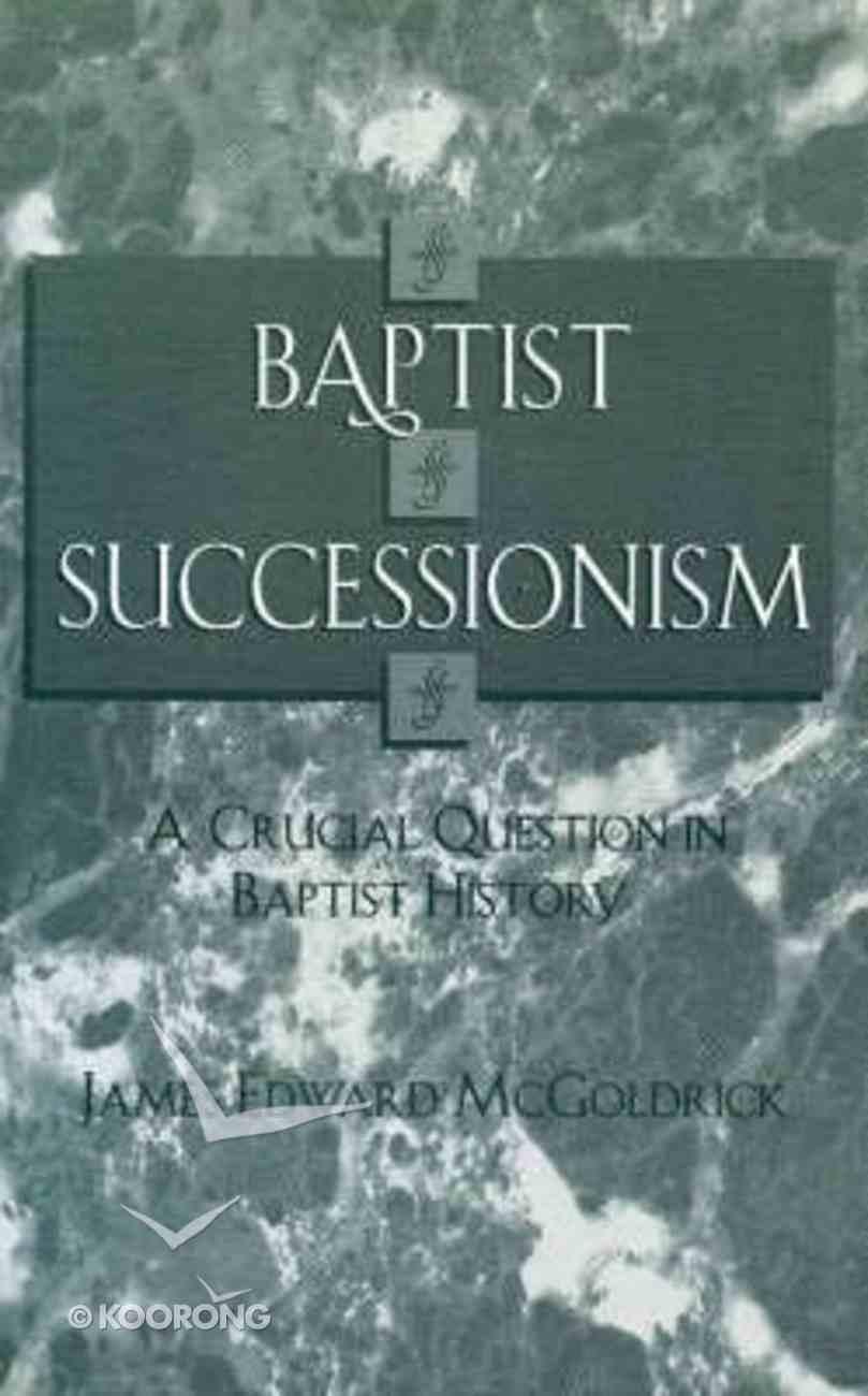 Baptist Successionism Paperback