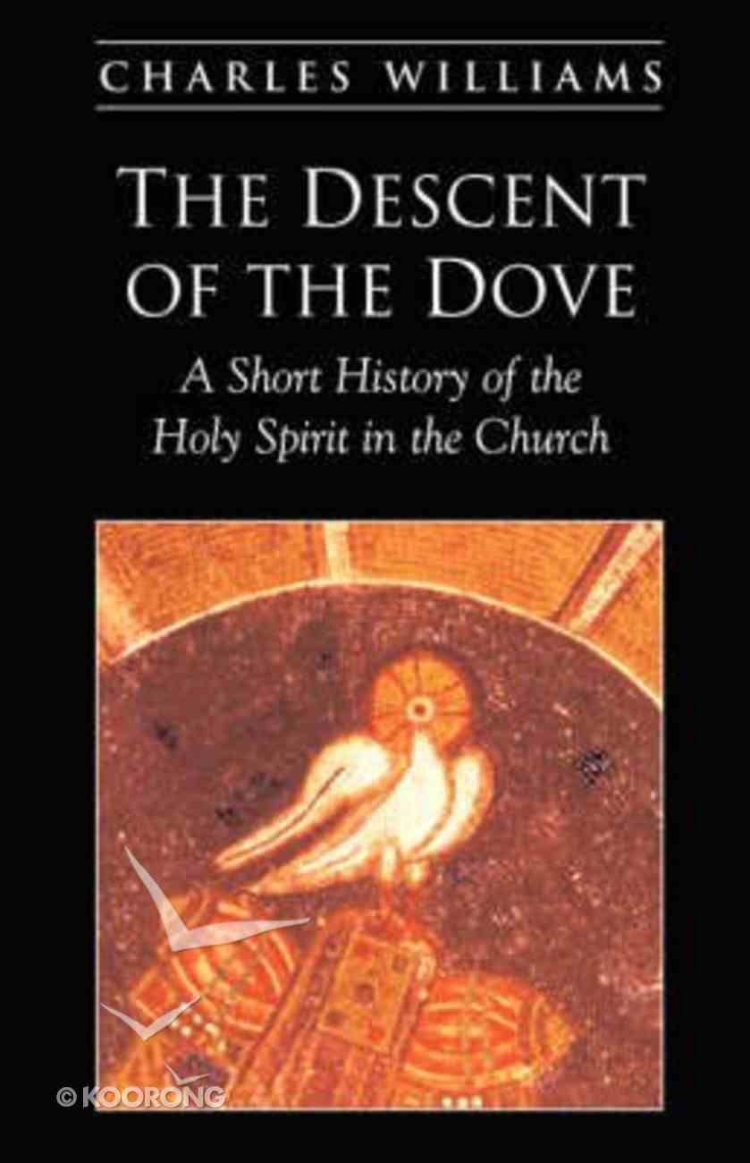 The Descent of the Dove Paperback