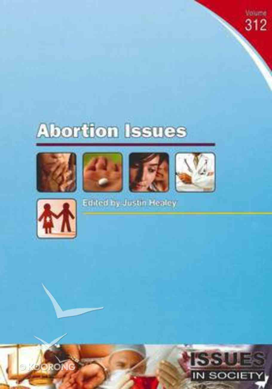 Abortion Issues (#312 in Issues In Society Series) Paperback