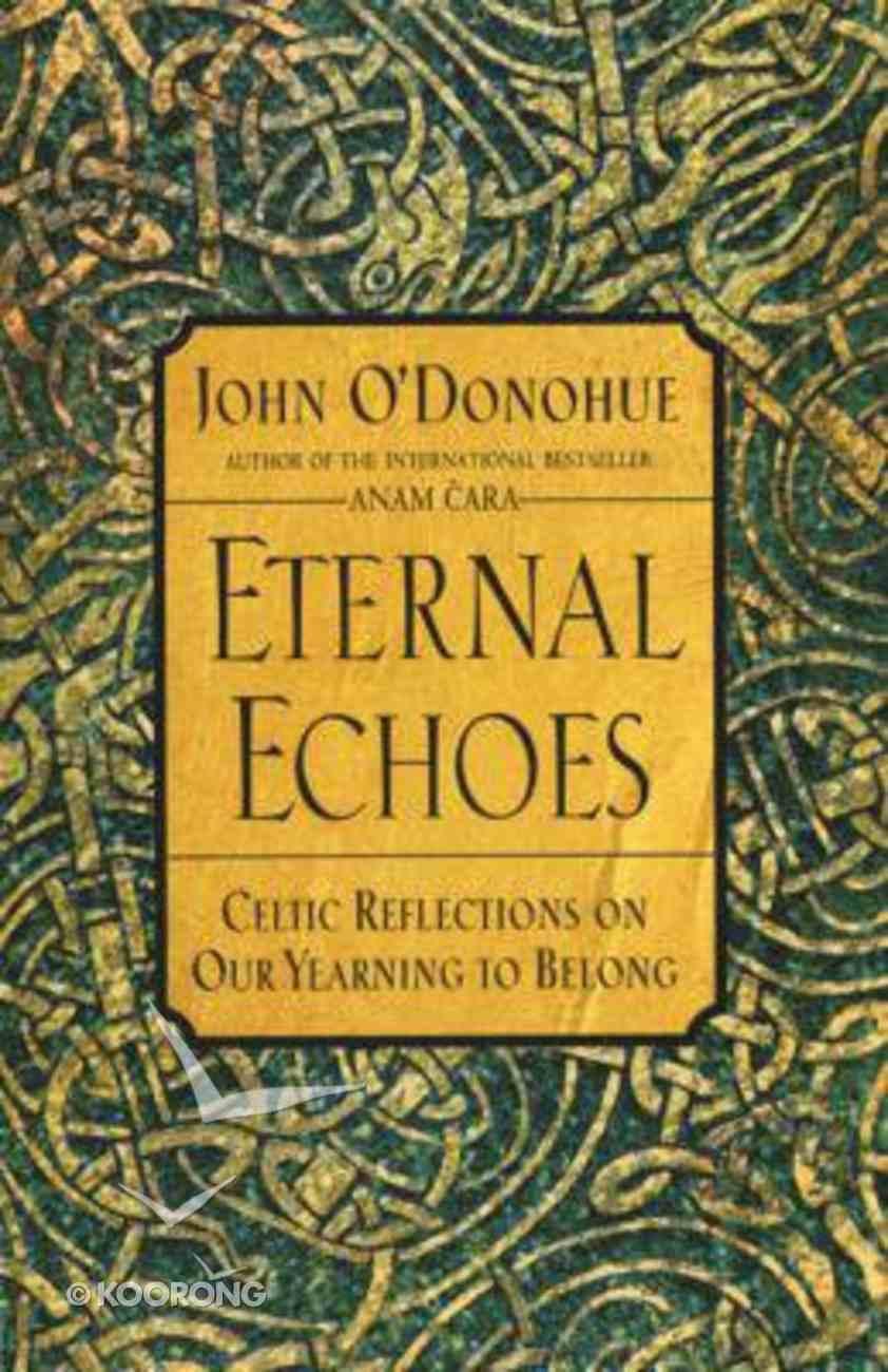 Eternal Echoes Paperback