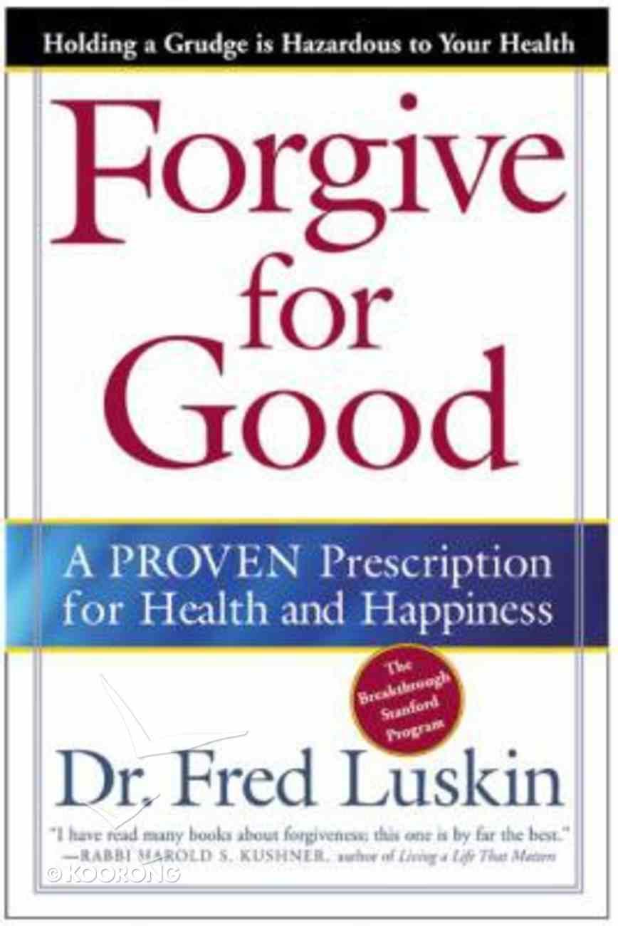 Forgive For Good Paperback