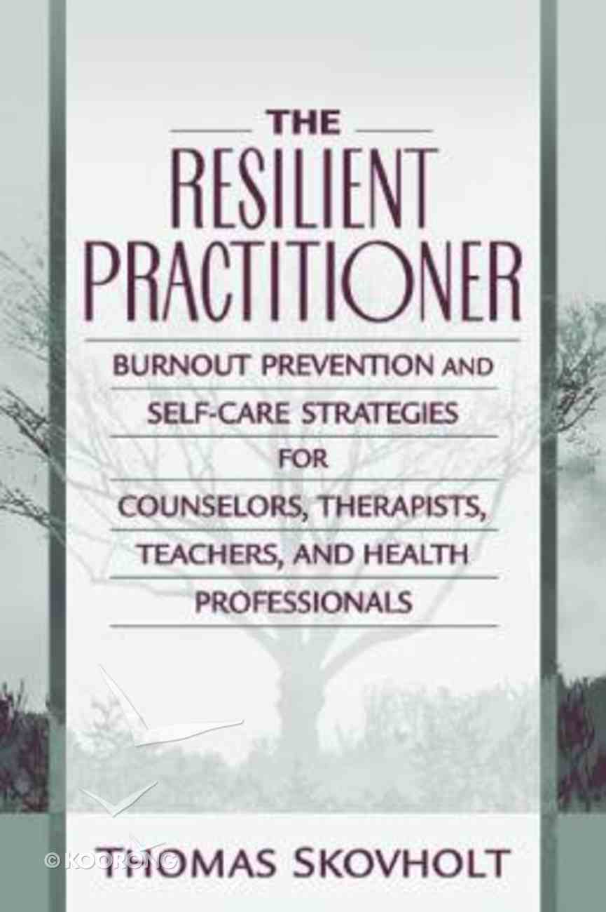 The Resilient Practitioner Paperback