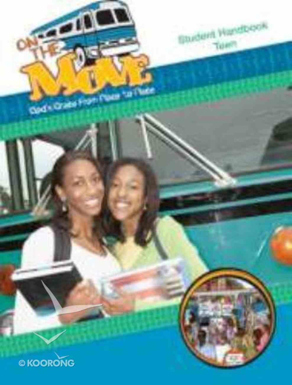 On the Move (Teen Student Handbook) Paperback
