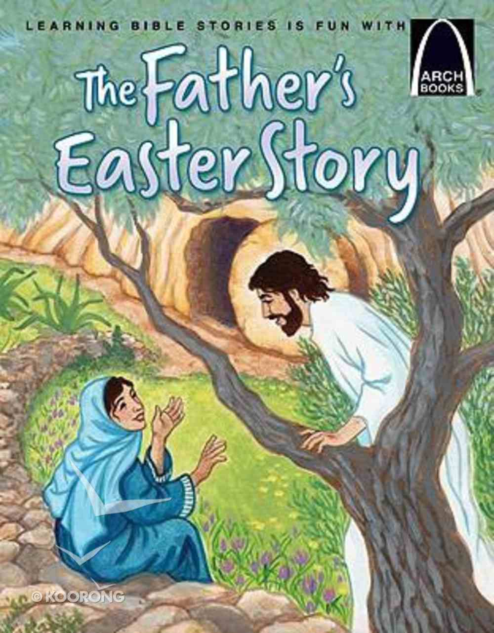 The Father's Easter Story (Arch Books Series) Paperback