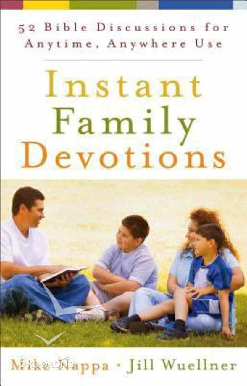 Instant Family Devotions Paperback