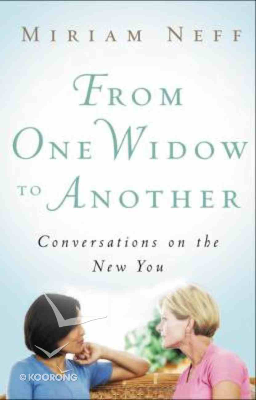 From One Widow to Another Paperback