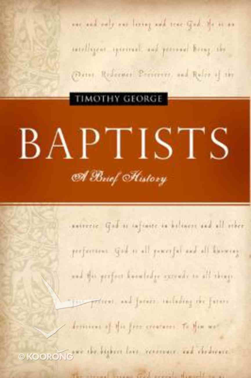 Baptists: A Brief History Paperback