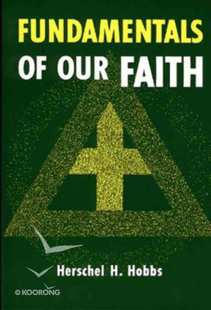 Fundamentals of Our Faith Paperback