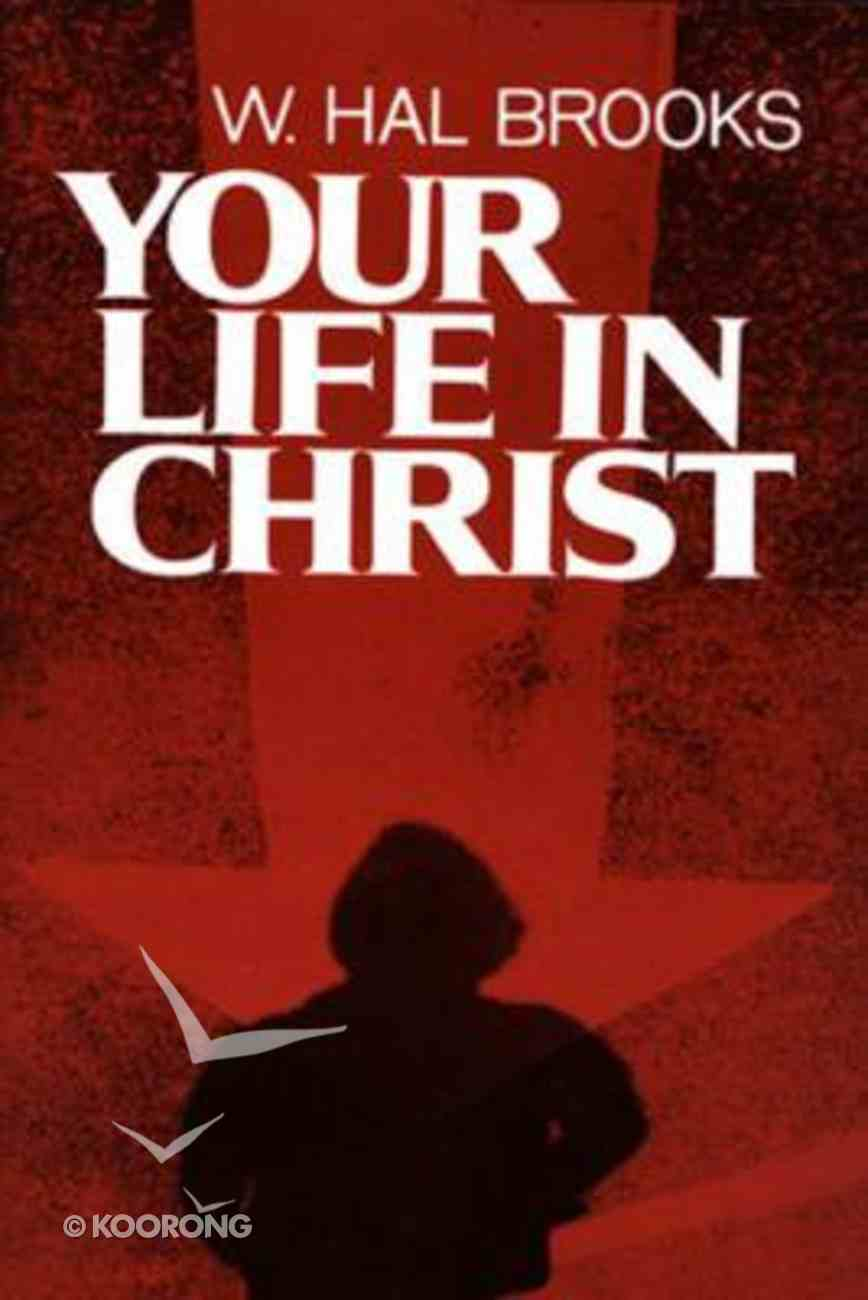 Your Life in Christ Paperback