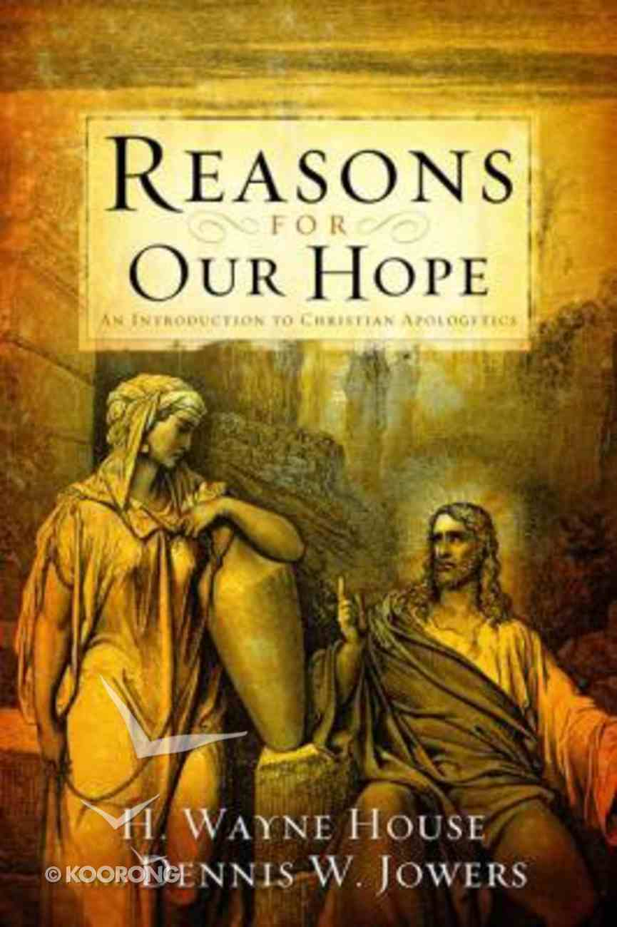 Reasons For Our Hope Hardback